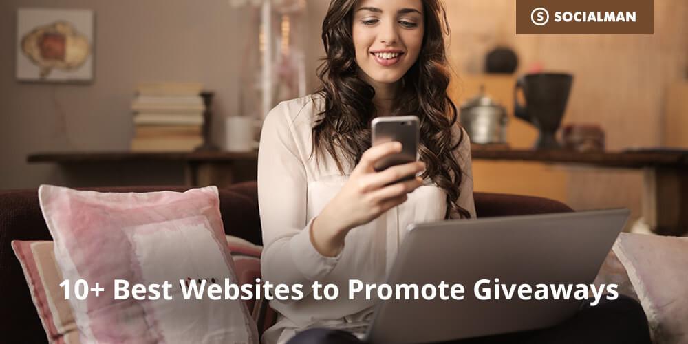 10+ Best Websites to Promote Giveaways