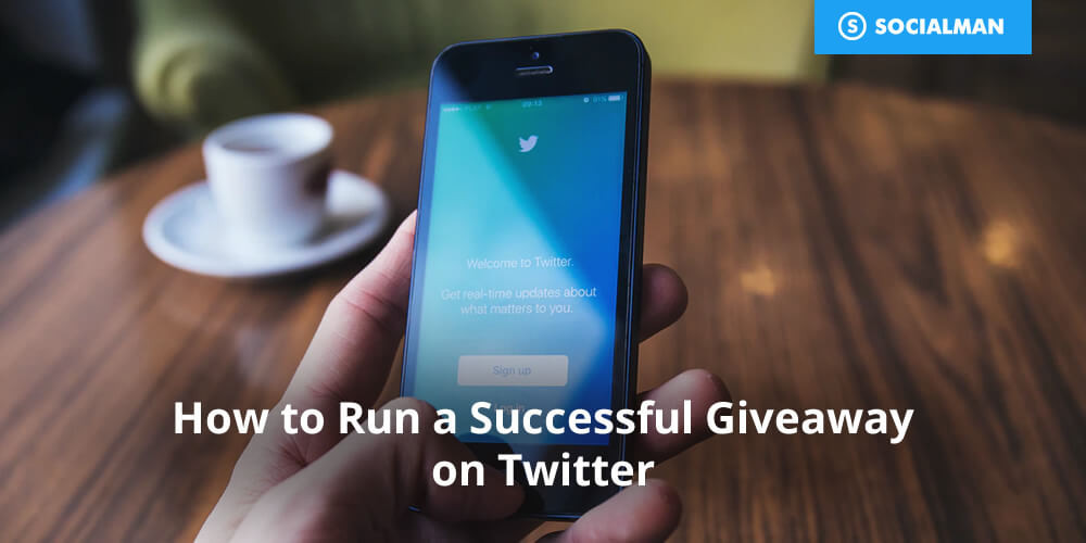 How to Run a Successful Giveaway on Twitter