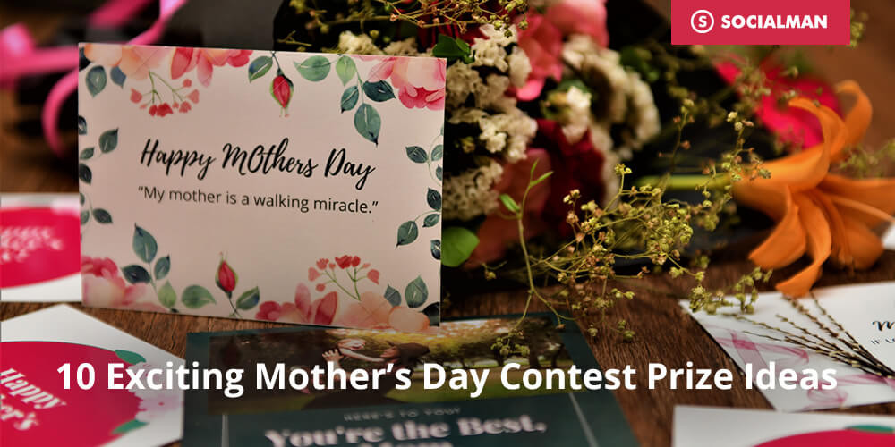 10 Exciting Mother's Day Contest Prize Ideas