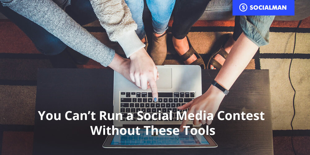 You Can't Run a Social Media Contest Without These Tools