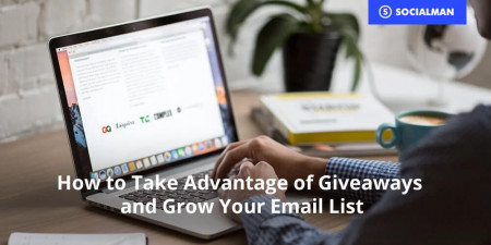 How to Take Advantage of Giveaways and Grow Your Email List