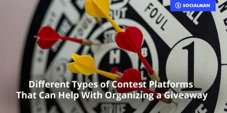 Different Types of Contest Platforms That Can Help With Organizing a Giveaway